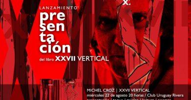 Lançamento: XXVII Vertical, por Michel Croz em 22 de agosto, 22 hora, Club Uruguay, Rivera – ROU